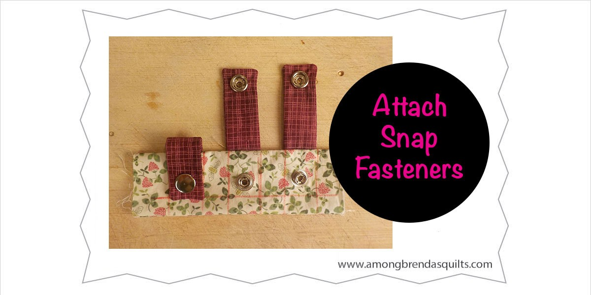 Attach snap fasteners to your bag or other sewing project
